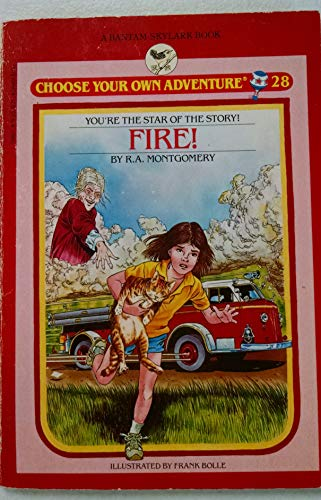 9780553154627: Fire! (Choose Your Own Adventure No. 28)