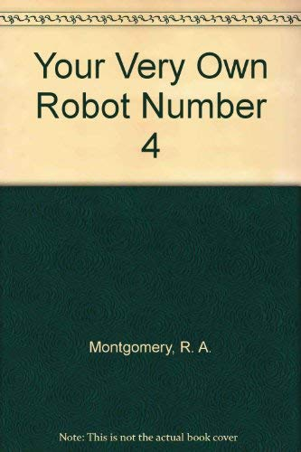 9780553154719: Your Very Own Robot