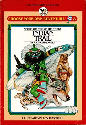 9780553154962: INDIAN TRAIL (CYOA) (Choose Your Own Adventure)