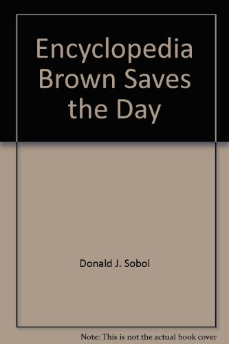 Encyclopedia Brown Saves the Day (9780553155396) by Donald J. Sobol