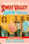 9780553155884: The Class Trip (Sweet Valley Twins Super Editions)