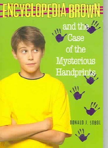 9780553155921: Encyclopedia Brown and the Case of the Mysterious Handprints (Encyclopedia Brown)