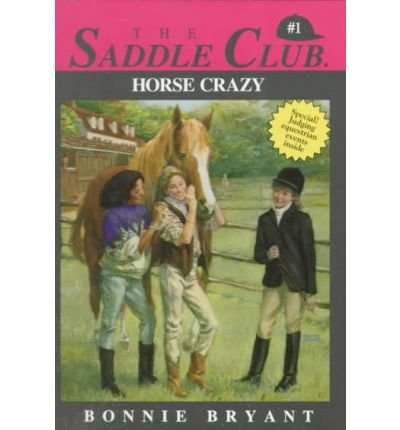 9780553155945: Horse Crazy (Saddle Club, Book 1)