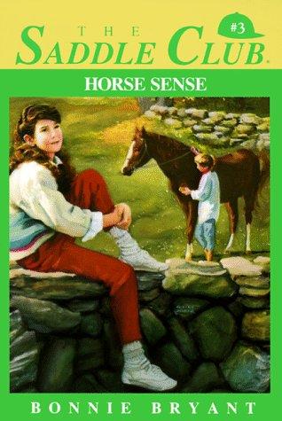 9780553156263: Horse Sense (Saddle Club Book No. 3)