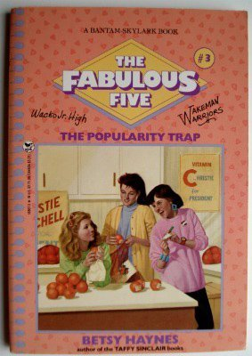9780553156348: The Popularity Trap (The Fabulous Five #3)