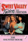 9780553156577: The Haunted House (Francine Pascal's Sweet Valley twins & friends)