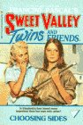 9780553156584: Choosing Sides (Sweet Valley Twins #4)