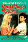 9780553156669: Boys against Girls (Francine Pascal's Sweet Valley twins & friends)