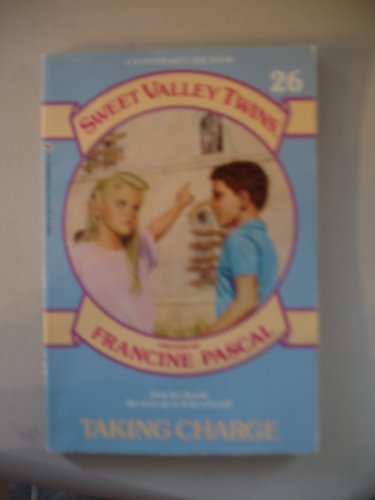 9780553156690: TAKING CHARGE (Sweet Valley Twins)