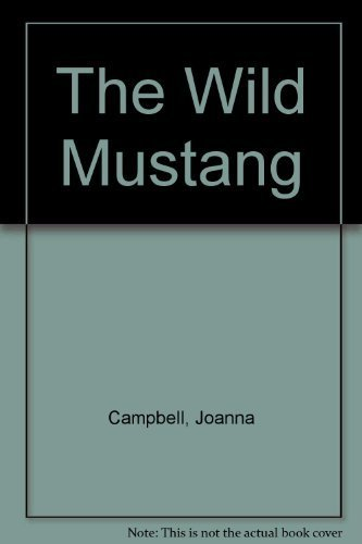 9780553156980: The Wild Mustang