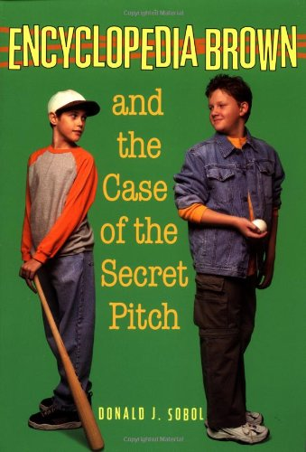 9780553157369: Encyclopedia Brown and the Case of the Secret Pitch (A Bantam skylark book)