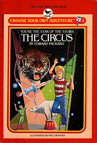 The Circus (Choose Your Own Adventure): Packard, Edward
