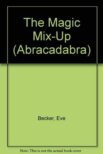 9780553157703: The Magic Mix-Up (Abracadabra)