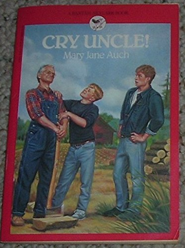 Cry Uncle! (0553157876) by Auch, Mary Jane