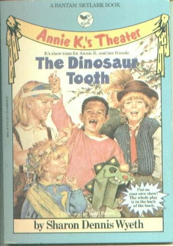 9780553158151: The Dinosaur Tooth (Annie K.'s Theater)