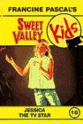 9780553158502: Jessica the TV Star (Sweet Valley Kids #16)