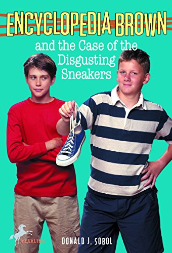 9780553158519: Encyclopedia Brown and the Case of the Disgusting Sneakers