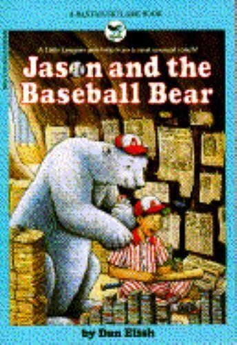 9780553158786: Jason and the Baseball Bear
