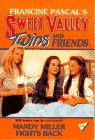 Mandy Miller Fights Back (Sweet Valley Twins): Pascal, Francine