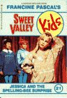 9780553159172: Jessica and the Spelling Bee Surprise (Sweet Valley Kids, No. 21)