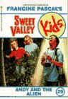 9780553159257: Andy and the Alien (Sweet Valley Kids #29)