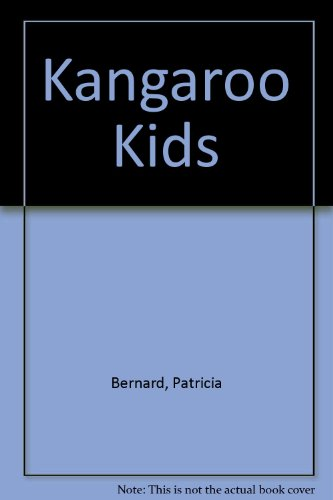 Kangaroo Kids (0553159593) by Patricia Bernard