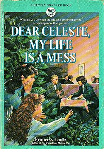 9780553159615: Dear Celeste, My Life Is a Mess
