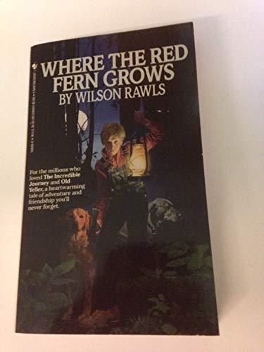 Where The Red Fern Grows: Rawls, Wilson