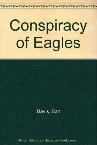 9780553171594: Conspiracy of Eagles