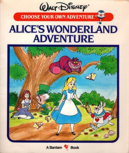 9780553172270: Disney Cya 5:Alice's Wonder (Choose your own adventure)