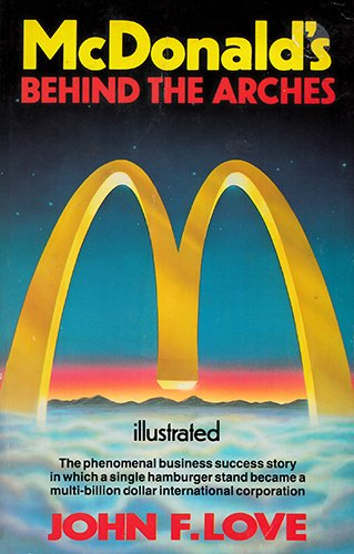 9780553172461: McDonald's: Behind the Arches