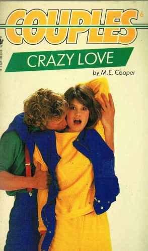 9780553172676: Crazy Love (Couples)