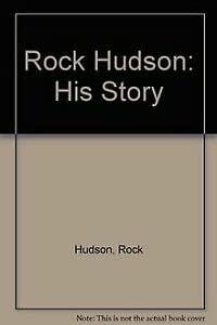9780553172775: Rock Hudson: His Story