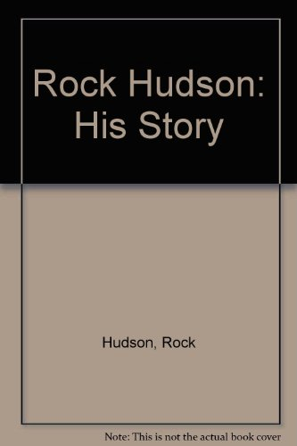 9780553172775: Rock Hudson: His Story