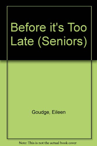 9780553172959: Before It's Too Late (Seniors S.)