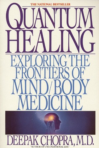 9780553173321: Quantum Healing: Exploring the Frontiers of Mind/Body Medicine