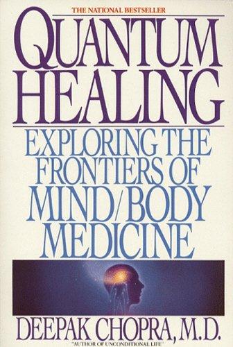 9780553173321: Quantum Healing Exploring the Frontiers of Mind/Body Spirit