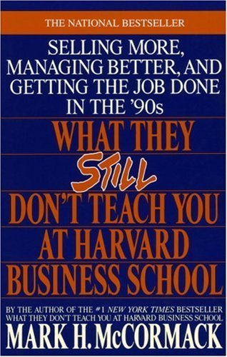 9780553173406: WHAT THEY STILL DON'T TEACH YOU AT HARVARD BUSINESS SCHOOL [Taschenbuch] by N/A