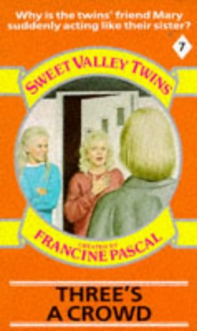 9780553174809: Three's a Crowd (Sweet Valley Twins)