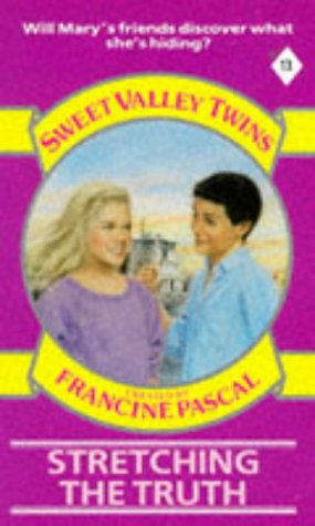9780553174861: Stretching the Truth (Sweet Valley Twins)