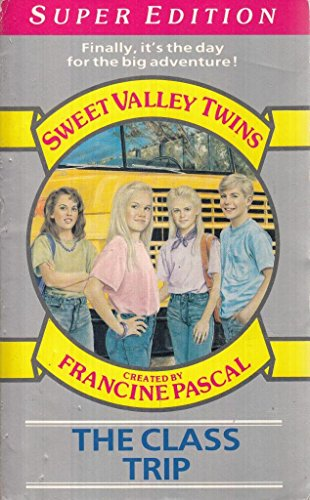 9780553175257: The Class Trip (Sweet Valley Twins)