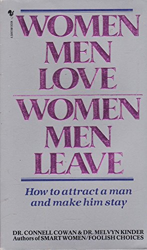 9780553175905: Women Men Love, Women Men Leave - How to Attract a Man and Make Him Stay