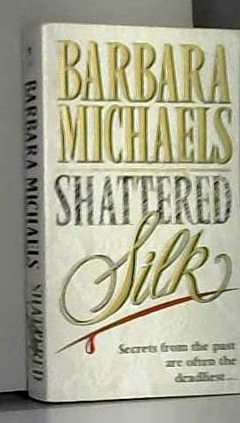 9780553175998: Shattered Silk