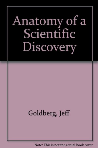 9780553176162: Anatomy of a Scientific Discovery