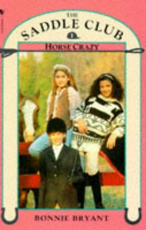 9780553176506: Horse Crazy (Saddle Club)