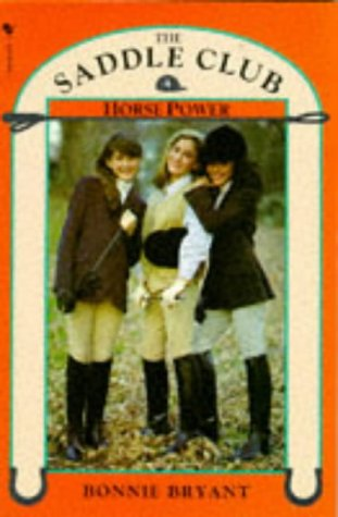 9780553176537: Saddle Club Book 4: Horse Power