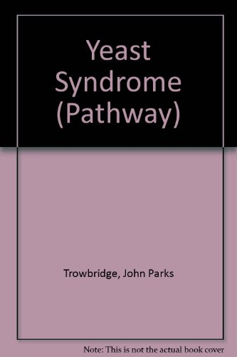 9780553176605: Yeast Syndrome (Pathway)