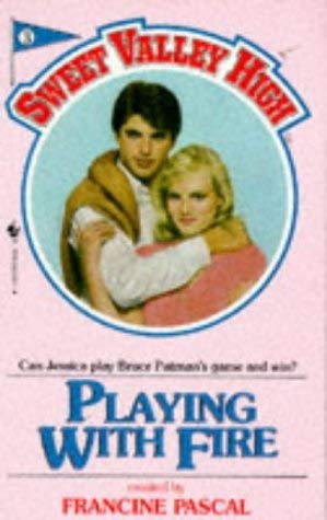 9780553178678: Playing with Fire (Sweet Valley High)