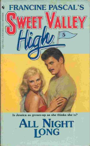 All Night Long (Sweet Valley High): KATE WILLIAM
