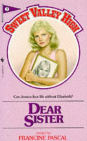 Dear sister (Sweet Valley High, 7): William, Kate